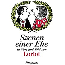 Szenen einer Ehe: in Wort und Bild (Bibliothek für Lebenskünstler)