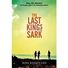 [(The Last Kings of Sark)] [ By (author) Rosa Rankin-Gee ] [November, 2013]
