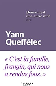 Demain est une autre nuit par Yann Queffélec