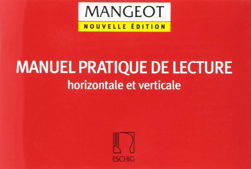 Manuel pratique de lecture horizontale et vertical - Education Musicale