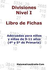 Libro de Fichas - Divisiones - Nivel I: Para niños y niñas de 9-11 años (4º-5º Primaria) Tapa blanda