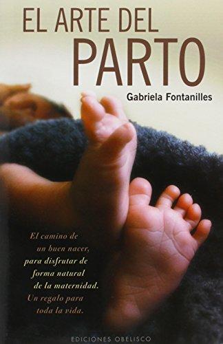 El arte del parto (SALUD Y VIDA NATURAL)
