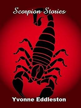 Scorpion Stories by [Eddleston, Yvonne]
