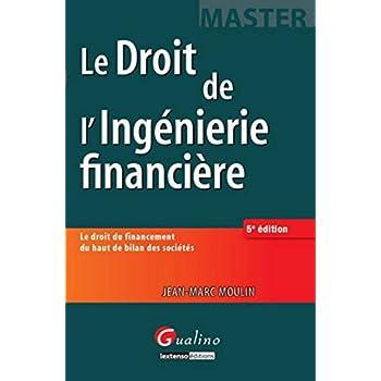Droit de l'ingénierie financière, 5ème Ed.