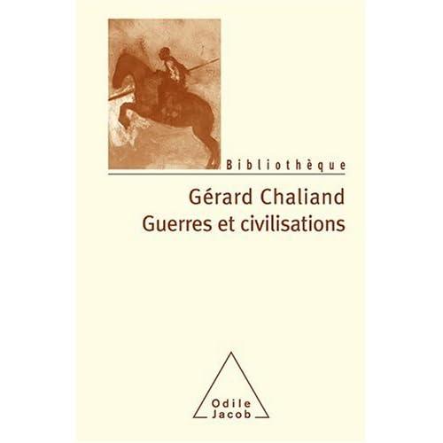 Guerres et civilisations : De l'Assyrie à l'ère contemporaine