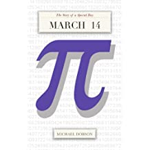 March 14: The Story of a Special Day (English Edition)
