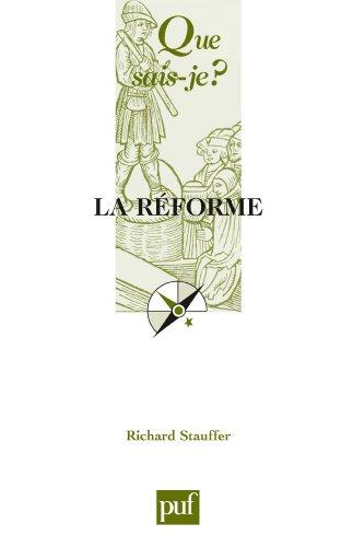 La Réforme, 1517-1564