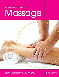 An Introductory Guide To Massage, Third Edition