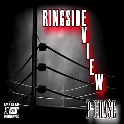 Ringside View [Explicit]