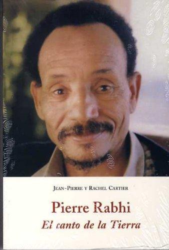 Descargar Libro Pierre rabhi - el canto de la tierra (El Barquero (olañeta)) de Pierre Rabhi