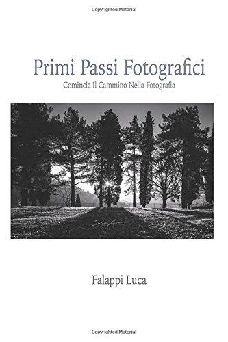 Primi passi fotografici: Comincia il cammino nella fotografia