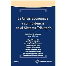 La crisis económica y su incidencia en el sistema tributario (Técnica)