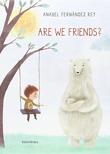 Are we friends? (Books for dreaming) por Anabel Fernández Rey