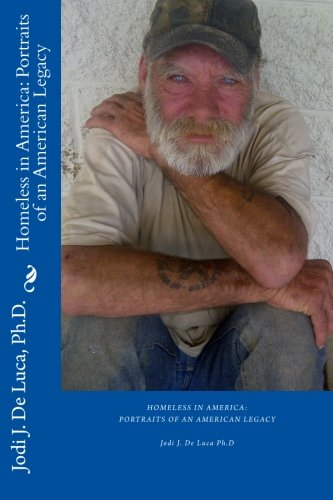 Homeless in America: Portraits of An American Legacy