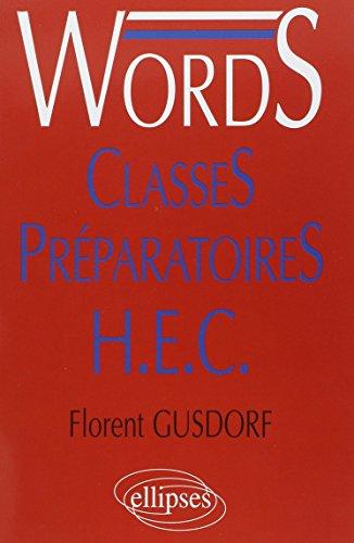 Words, mdiascopie du vocabulaire anglais. Classes Prparatoires H.E.C.
