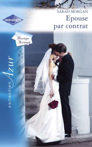 Epouse par contrat (Harlequin Azur) par [Morgan, Sarah]