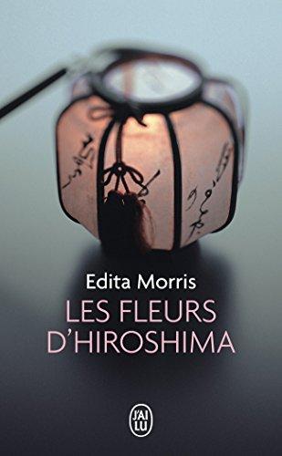 Les fleurs d'Hiroshima par Edita Morris