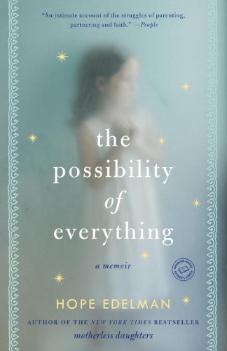 The Possibility of Everything: A Memoir (English Edition)