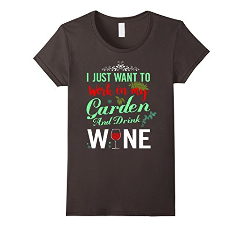 i-just-want-to-work-in-my-garden-and-drink-wine-t-shirt-damen-grosse-m-asphalt