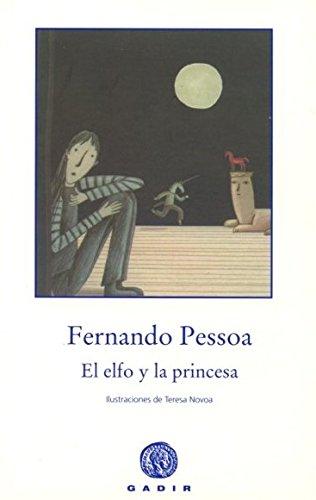 El Elfo Y La Princesa (El Bosque Viejo (gadir)) por Fernando Pessoa