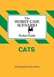 The Worst-Case Scenario Pocket Guide: Cats by David Borgenicht (2009-11-04)