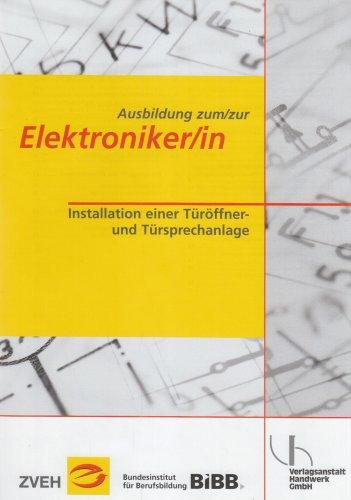 Ausbildung zum/zur Elektroniker/in: Installation einer Türöffner- und Türsprechanlage