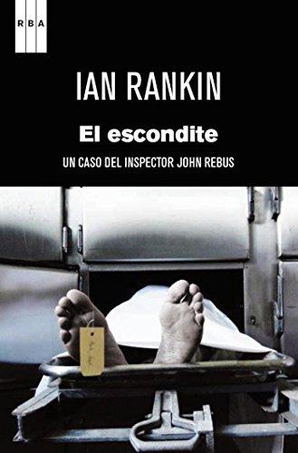 El escondite (Inspector Rebus) (Spanish Edition)