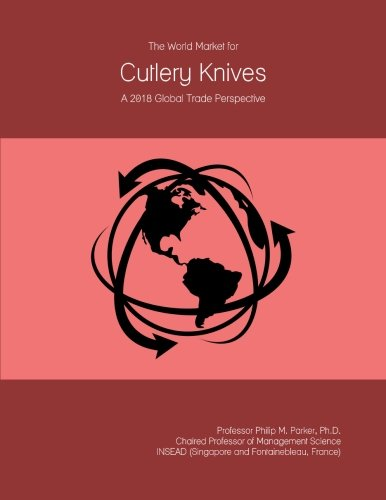 The World Market for Cutlery Knives: A 2018 Global Trade Perspective
