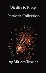 Violin is Easy: Patriotic Collection (Music is Easy Book 2) (English Edition)