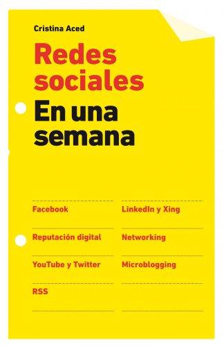 Redes sociales en una semana por Cristina Aced