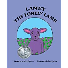 Lamby The Lonely Lamb by Janice Spina (2014-03-15)