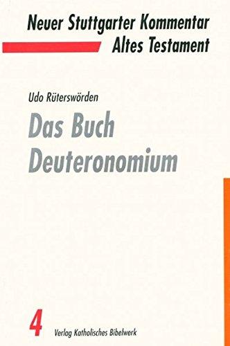 Das Buch Deuteronomium (Neuer Stuttgarter Kommentar / Altes Testament)