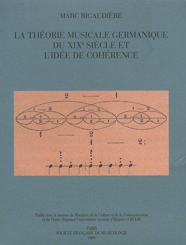 La Théorie musicale germanique du XIXe siècle et l'idée de cohérence