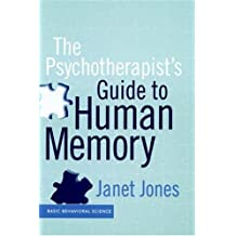The Psychotherapist's Guide To Human Memory by Janet L. Jones (1999-07-02)
