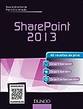 SharePoint 2013 : 40 recettes de pros (Hors collection)