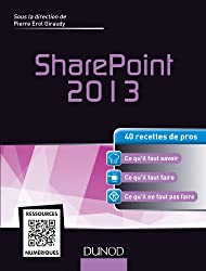 SharePoint 2013 : 40 recettes de pros (Hors collection)