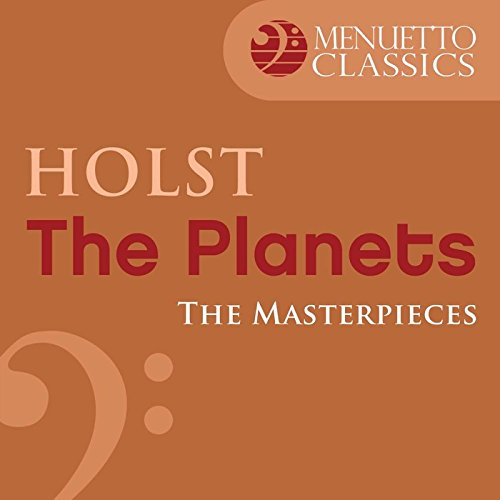 The Masterpieces - Holst: The ...