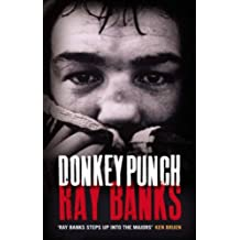 Donkey Punch by Ray Banks (2008-02-01)