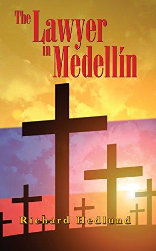 The Lawyer in Medellín by [Hedlund, Richard]