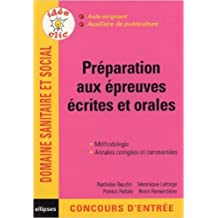 Préparation aux épreuves écrites et orales : Aide-soignant, auxiliaire de puériculture de Nathalie Baudin,Véronique Laforge,Patrick Refalo ( 16 décembre 2004 )