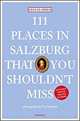 111 Palces in Salzburg that you shouldn't miss (111 Orte ...)
