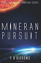 Mineran Pursuit: Volume 4 (Mineran Series)