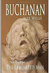 Buchanan 2: The Case of the Laminated Man.: Volume 2 Paperback