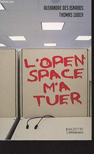 L'OPEN SPACE M'A TUER.