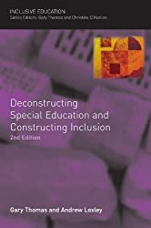 Deconstructing Special Education and Constructing Inclusion by Gary Thomas (2007-08-01)