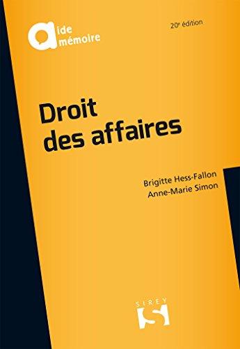 Droit des affaires / Brigitte Hess-Fallon,... Anne-Marie Simon,....- Paris : Editions Dalloz , DL 2017, cop. 2017