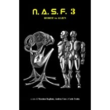 NASF 3: Robot vs Alien (NASF - Nuovi Autori Science Fiction)