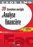 39 Exercices corrigés d'Analyse financière