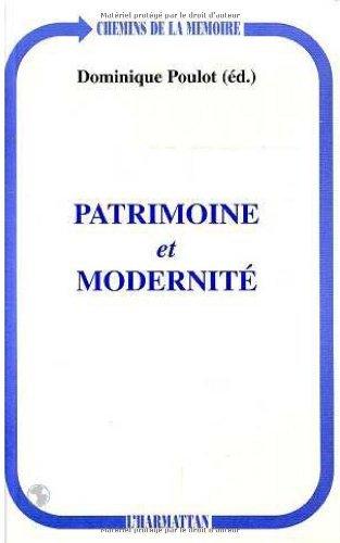 Patrimoine et modernité (Chemins de la mémoire) par Poulot Dominique