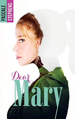 Dear Mary par [Stephens, Pascale]